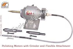 Polishing Motor With Grinder And Flexible Attachment