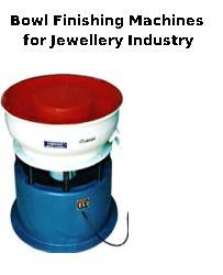 Bowl Finishing Machines for Jewellery Industry