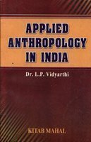 Applied Anthropology In India