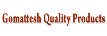 Gomattesh Quality Products