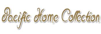 Pacific Home Collection