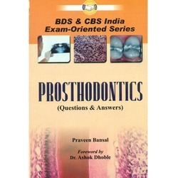 BDS & CBS India Exam-Oriented Series Prosthodontics