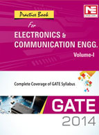 GATE Practice Book Electronics Communication Vol I