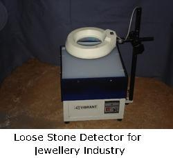 Loose Stone Detector for Jewellery Industry