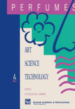 PERFUMES : Art, Science and Technology
