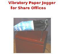 Vibratory Paper Jogger for Share Offices