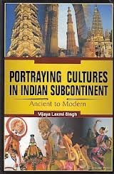 Portraying Cultures in India Subcontinent