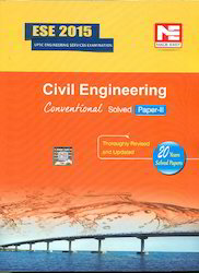 ESE 2015 Civil Engineering Conventional Solved Paper II Book