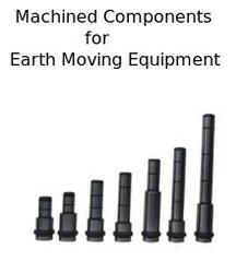 Machined Components for Earth Moving Equipment