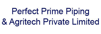 Perfect Prime Piping & Agritech Private Limited