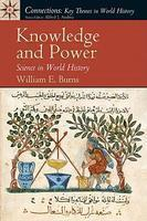Knowledge and Power Science in World History