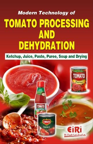 Book on Modern Technology of Tomato Processing Dehydration  sc 1 st  Engineers India Research Institute & Detailed Project Report and Books on Cold Storage u0026 Frozen Food ...