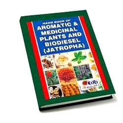 Hand Book of Aromatic & Medicinal Plants and Biodiesel