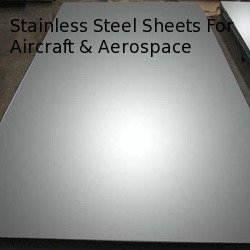 Stainless Steel Sheets For Aircraft & Aerospace Industry