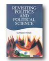 Revisiting Politics And Political Science