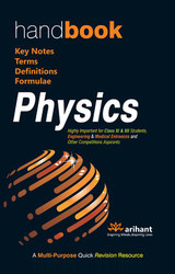 Handbook Physics: Key Notes, Terms, Definitions & Formulae