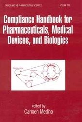 Compliance Handbook for Pharmaceuticals, Medical Devices