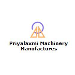 Priyalaxmi Machinery Manufacturers