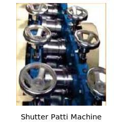 Shutter Patti Machine