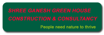 Shree Ganesh Green House Construction & Consultancy