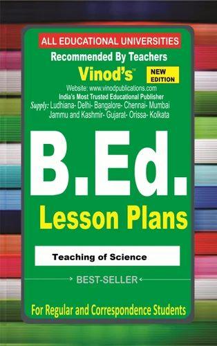 b ed lesson plan teaching of science b ed lesson plans