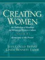 Creating Women An Anthology Of Readings On Women
