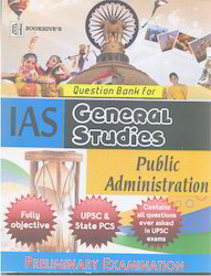 IAS Question Bank For General Studies Public Administration