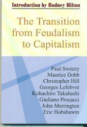 The Transition From Feudalism To Capitalism Book
