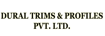 Dural Trims & Profiles Pvt. Ltd.