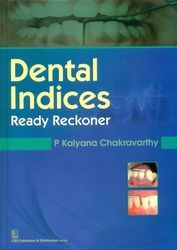 Dental Indices : Ready Reckoner