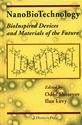 Bioinspired Devices & Materials Of The Future Books
