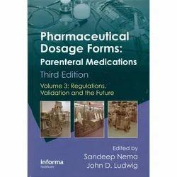 Pharmaceutical Dosage Forms Parenteral Medication