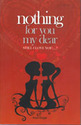 Fiction Books : Nothing For You My Dear