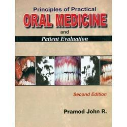 Principles of Practical Oral Medicine and Patient Evaluation