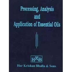 Processing, Analysis and Application of Essential Oils