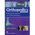 Orthopedics : Questions-Answers Preparatory Manual for Under