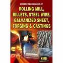 Technology Book of Rolling Mill, Billets, Steel Wire, Sheet