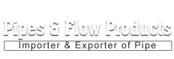 Pipes & Flow Products