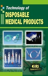 Technology Books on Disposable Medical Products