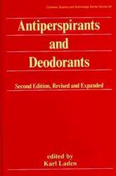 Antiperspirants and Deodorants , 2nd Ed.