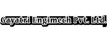 Gayatri Engimech Pvt. Ltd.