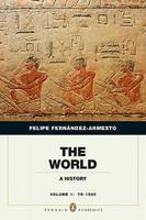 The World Volume 1 A History To 1500
