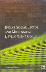 India s Social Sector and Millennium Development Goals