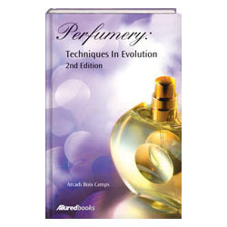 Perfumery: Techniques in Evolution