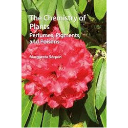 Chemistry Of Plants :Perfumes, Pigments, And Poisons