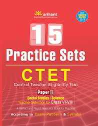 CTET 15 Practice Sets Paper II Social Studies Science Class VI-VIII