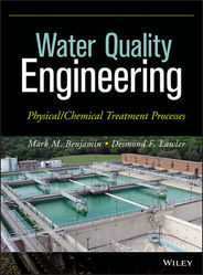 Water Quality Engineering: Physical / Chemical Treatment Pro