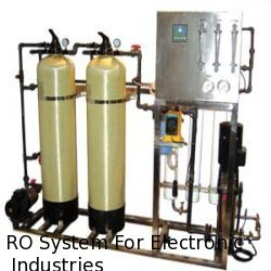 RO System for Electronic Industries