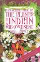 A Pictorial Guide To The Plants Of The Indian Subcontinent