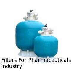 Filters for Pharmaceuticals Industry